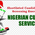 Nigeria Customs Service (NCS) New List of Shortlisted Candidates for Screening Exercise 2021